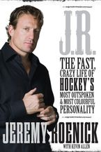J.R. Hardcover  by Jeremy Roenick