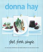 Fast, Fresh, Simple Paperback  by Donna Hay