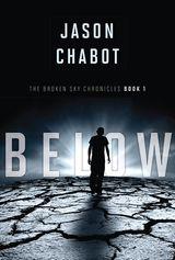 Broken Sky Chronicles #1: Below