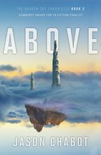 Broken Sky Chronicles #2: Above Paperback  by Jason Chabot