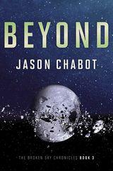 Broken Sky Chronicles #3: Beyond
