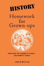 History Homework For Grown-Ups