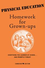Physical Education Homework For Grown-Ups