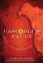 Cascadia's Fault eBook  by Jerry Thompson