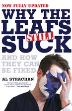 Why The Leafs Still Suck