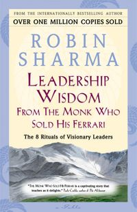 leadership-wisdom-from-the-monk-who-sold-his-ferrari