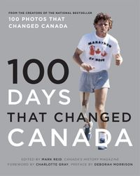 100-days-that-changed-canada