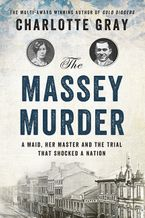 The Massey Murder Hardcover  by Charlotte Gray