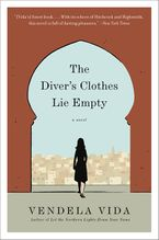 The Diver's Clothes Lie Empty eBook  by Vendela Vida