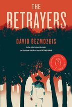 The Betrayers Hardcover  by David Bezmozgis