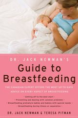 Dr. Jack Newman's Guide To Breastfeeding, Revised Edition
