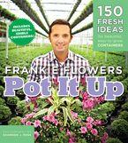 Pot It Up eBook  by Frankie Flowers
