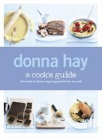 A Cook's Guide Paperback  by Donna Hay
