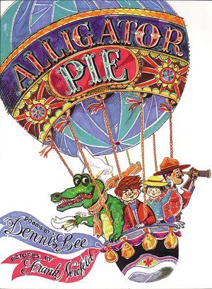 Alligator Pie Classic Edition book image