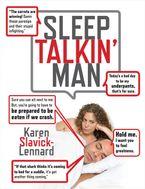 Sleep Talkin' Man eBook  by Karen Slavick-Lennard