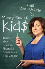 Money-Smart Kids Paperback  by Gail Vaz-Oxlade