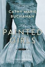 The Painted Girls Paperback  by Cathy Marie Buchanan
