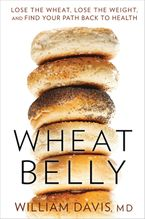 Wheat Belly Paperback  by William Davis M.D.