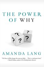 The Power Of Why Paperback  by Amanda Lang