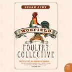 Woefield Poultry Collective Downloadable audio file UBR by Susan Juby