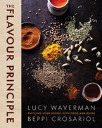 The Flavour Principle Hardcover  by Lucy Waverman