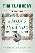 Among The Islands eBook  by Tim Flannery