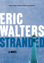 Stranded Paperback  by Eric Walters