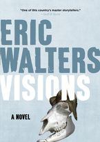 Visions Paperback  by Eric Walters