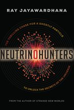 Neutrino Hunters eBook  by Ray Jayawardhana