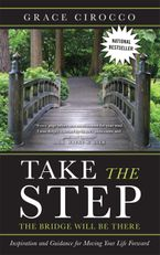 Take The Step, The Bridge Will Be There