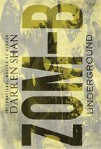 Zom-B: Volume 2 Underground Hardcover  by Darren Shan