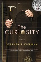 The Curiosity Paperback  by Stephen P. Kiernan