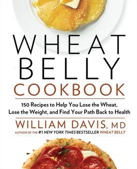 Wheat Belly Cookbook