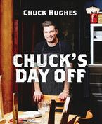 Chuck's Day Off Paperback  by Chuck Hughes