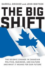 The Big Shift Paperback  by Darrell Bricker