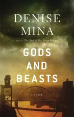Gods And Beasts Paperback  by Denise Mina