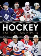 Hockey Facts & Stats 2012-13