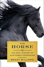 The Horse Hardcover  by Wendy Williams