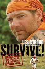 Survive! eBook  by Les Stroud