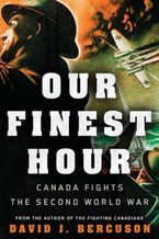 Our Finest Hour Paperback  by David Bercuson