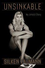 Unsinkable Paperback  by Silken Laumann