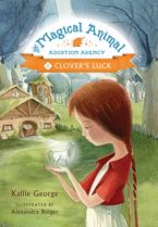 Clover's Luck Hardcover  by Kallie George