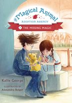The Missing Magic Hardcover  by Kallie George