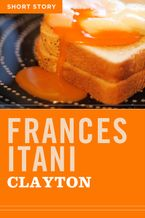 Clayton eBook  by Frances Itani