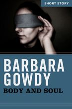 Body And Soul eBook  by Barbara Gowdy