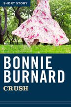 Crush eBook  by Bonnie Burnard