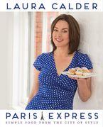 Paris Express Hardcover  by Laura Calder