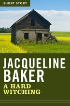 A Hard Witching eBook  by Jacqueline Baker