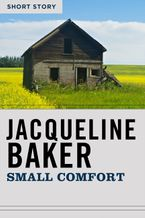 Small Comfort eBook  by Jacqueline Baker