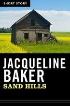 Sand Hills eBook  by Jacqueline Baker